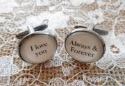 "Silver Effect Handcrafted ""I love you always & forever"" Cuff links - Fun Valentine's Day, boyfriend gift, husband gift or birthday gift"